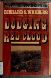 Cover of: Dodging Red Cloud