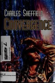 Cover of: Convergence | Charles Sheffield