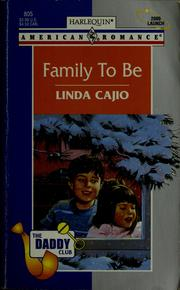 Cover of: Family to be | Linda Cajio