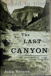 Cover of: The last canyon | Vernon, John