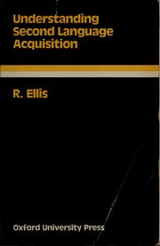 Cover of: Understanding second language acquisition | Rod Ellis