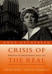 Cover of: Crisis Of The Real (Aperture Writers & Artists on Photography)