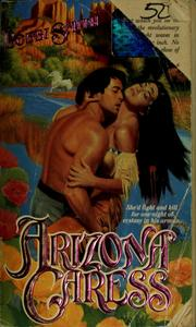 Cover of: Arizona caress | Bobbi Smith
