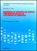 Handbook of Molecular-Genetic Techniques for Brain and Behavior Research