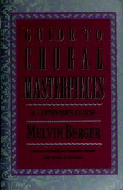 Cover of: Guide to choral masterpieces: a listener's guide
