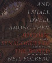 Cover of: And I Shall Dwell Among Them