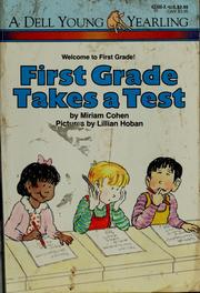 Cover of: First grade takes a test by Miriam Cohen