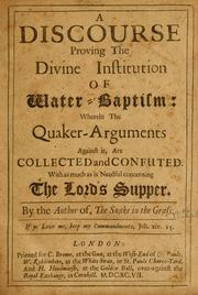 Cover of: A discourse proving the divine institution of water-baptism