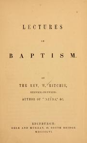Cover of: Lectures on baptism | W. Ritchie