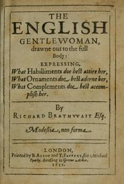 Cover of: The English gentlewoman, drawne out to the full body