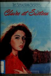 Cover of: Claire at sixteen