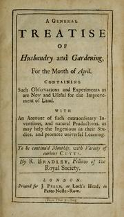 Cover of: A general treatise of husbandry and gardening