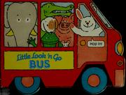 Cover of: Little look 'n go bus