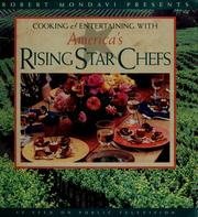 Cover of: Robert Mondavi presents cooking & entertainment with America's rising star chefs