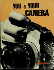 Cover of: You and your camera | William R. Hawken