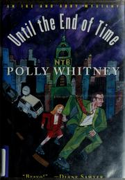 Cover of: Until the end of time