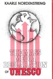 Cover of: The mass media declaration of UNESCO by Kaarle Nordenstreng