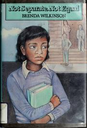 Cover of: Not separate, not equal | Brenda Scott Wilkinson