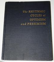 Cover of: The rhythmic cycles of optimism and pessimism | L. Peter Cogan