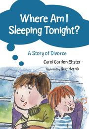 Cover of: Where Am I Sleeping Tonight?-A Story of Divorce