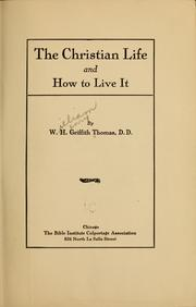 Cover of: The Christian life and how to live it