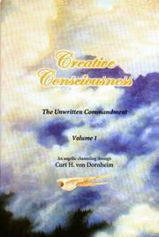 Cover of: Creative consciousness | Curt H. von Dornheim