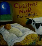 Cover of: Christmas night, fair and bright | Julie Stiegemeyer