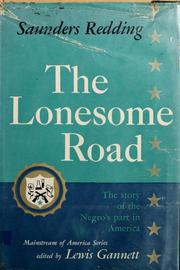 Cover of: The lonesome road | J. Saunders Redding