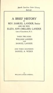 Cover of: A brief history of Rev. Samuel Lander, senior, and his wife Eliza Ann (Miller) Lander ... | William Lander Sherrill