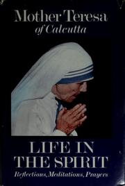 Cover of: Life in the spirit: reflections, meditations, prayers