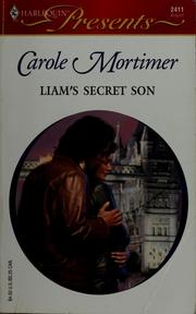 Cover of: Liam's secret son | Carole Mortimer
