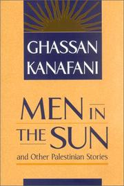 "Cover of: Men in the sun and other Palestinian stories | GhassaМ""n KanafaМ""niМ"""