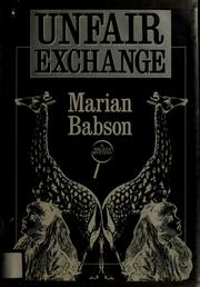 Cover of: Unfair exchange