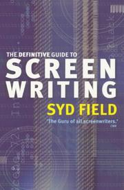 Cover of: The Definitive Guide to Screenwriting