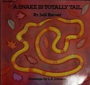 Cover of: A snake is totally tail | Judi Barrett