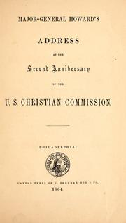 Cover of: Major-General Howard's address at the second anniversary of the United States Christian Commission