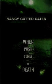 Cover of: When push comes to death | Nancy Gotter Gates