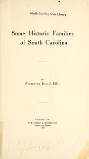 Cover of: Some historic families of South Carolina | Frampton Erroll Ellis