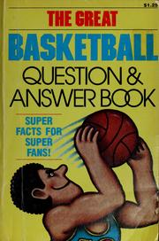 Cover of: The great basketball question & answer book