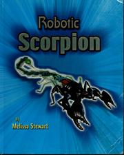 Cover of: Robotic scorpion | Melissa Stewart