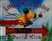 Cover of: Little Miss Spider at Sunny Patch School