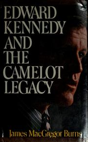 Cover of: Edward Kennedy and the Camelot legacy