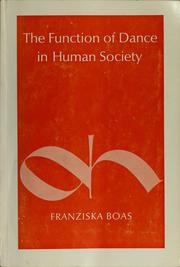 Cover of: The Function of dance in human society
