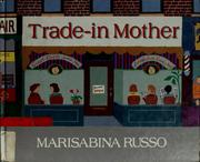 Cover of: Trade-in-mother