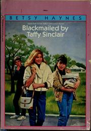 Cover of: Blackmailed by Taffy Sinclair | Betsy Haynes