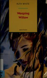Cover of: Weeping willow