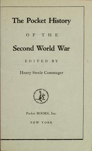 Cover of: The pocket history of the second world war ... | Henry Steele Commager