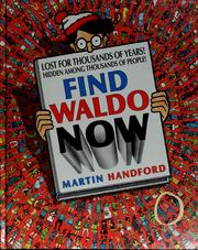 Cover of: Find Waldo now | Martin Handford