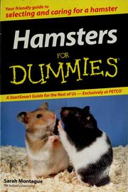 Hamsters for dummies / by Sarah Montague