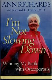 I'm not slowing down by Richards, Ann